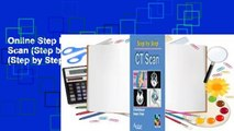 Online Step by Step Ct Scan (Step by Step S.) (Step by Step)  For Kindle