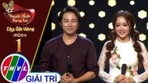 THVL | Tuyệt đỉnh song ca - Cặp đôi vàng 2019 | Tập 1[6]: Lối Về Xóm Nhỏ - Minh Dũng, Thái Ngân