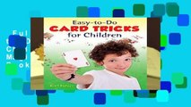 Full E-book  Easy to Do Card Tricks for Children (Become a Magician) (Dover Magic Books)  For Free