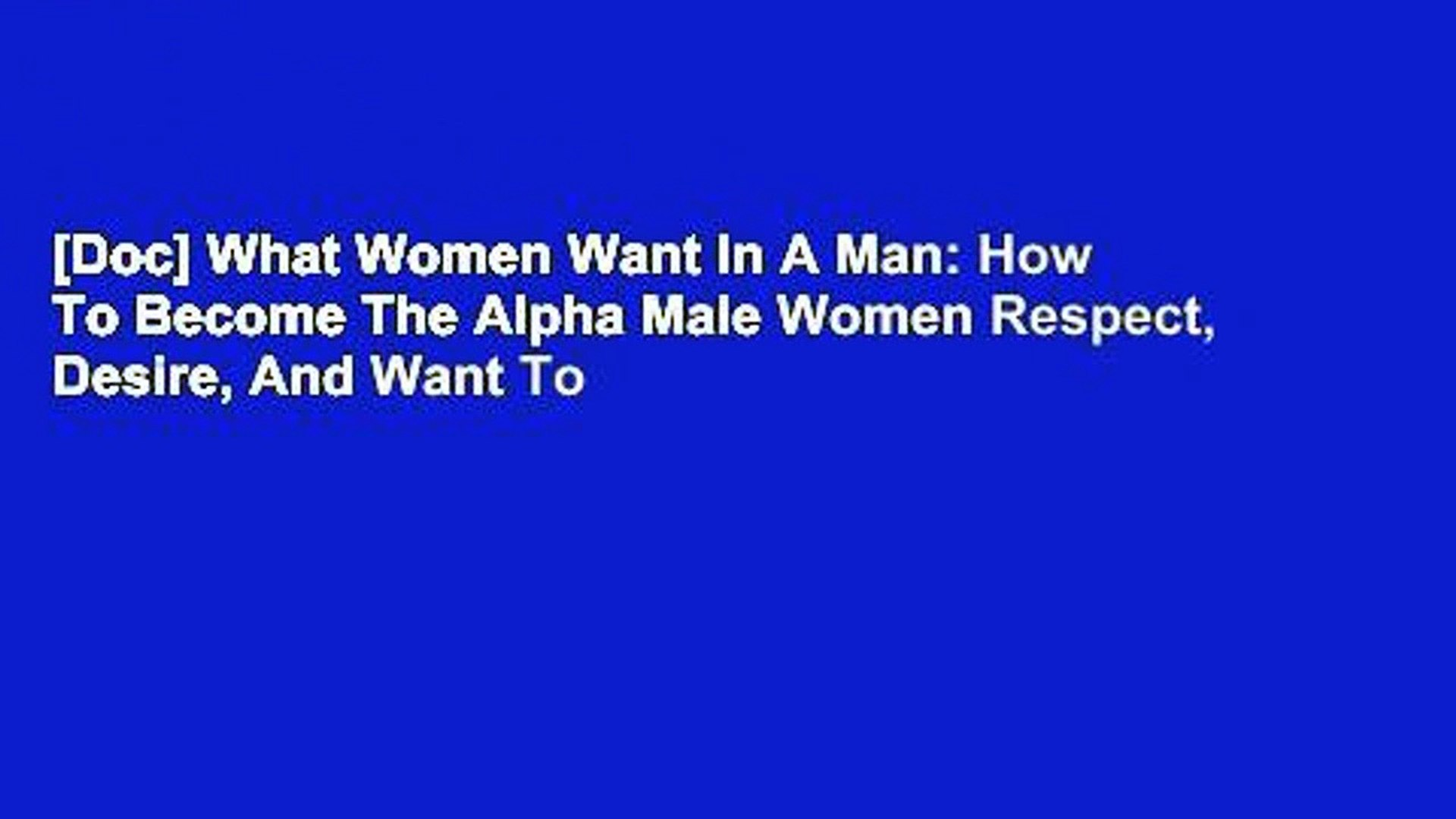What woman wants in a man