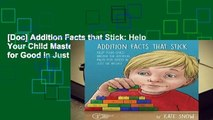 [Doc] Addition Facts that Stick: Help Your Child Master the Addition Facts for Good in Just Six