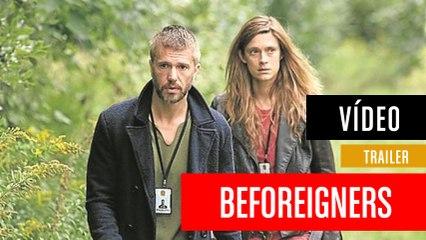 Trailer de Beforeigners