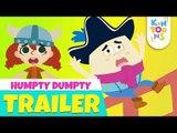 Humpty Dumpty - Official Trailer | Releasing 17th June | Nursery Rhymes | KinToons