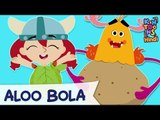 Aloo Bola - Hindi Balgeet | Hindi Nursery Rhymes And Kids Songs | KinToons Hindi