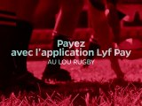 Lyf Pay, l'appli mobile pour payer au stade !