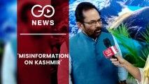 Law & Order Under Control In J&K: Mukhtar Abbas Naqvi