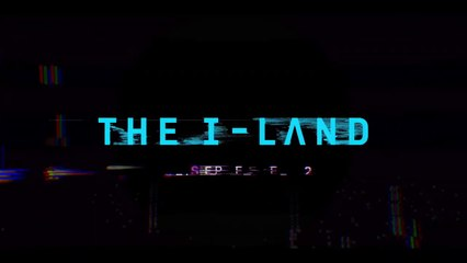 The I-Land  - Teaser VO
