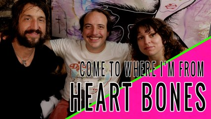 HEART BONES (Har Mar Superstar & Sabrina Ellis) : Come To Where I'm From Episode #17