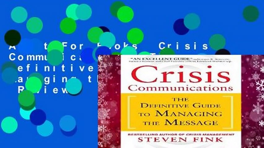 About For Books  Crisis Communications: The Definitive Guide to Managing the Message  Review