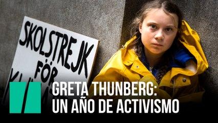 Greta Thunberg: Un año de activismo