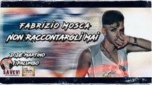 Fabrizio Mosca - Non raccontargli mai (cover)