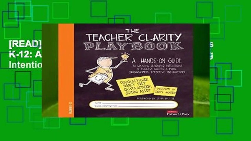 [READ] The Teacher Clarity Playbook, Grades K-12: A Hands-On Guide to Creating Learning Intentions