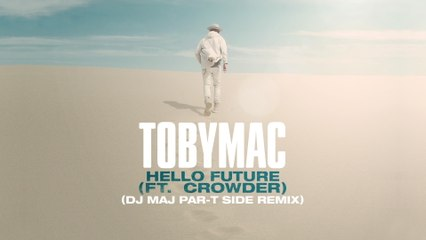 TobyMac - Hello Future