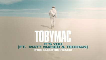TobyMac - It's You