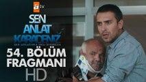 Sen Anlat Karadeniz 54. Bölüm Fragmanı | Yeni Sezon Tanıtım