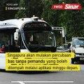Singapura uji bas tanpa pemandu