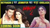 Jennifer Winget REVEALS About Her Most Thrilled Show Beyhadh 2