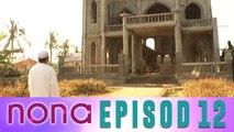 Nona (2014)   Episod 12