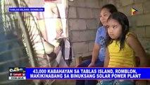 43,000 kabahayan sa Tablas Island, Romblon, makikinabang sa binuksang solar power plant