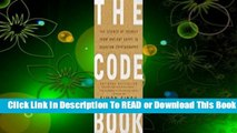 Online The Code Book: The Science of Secrecy from Ancient Egypt to Quantum Cryptography  For Full
