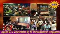 Legend M. S. Viswanathan By M. Thiravidaselvan (singapore) Vol 96
