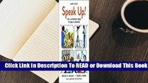 Full E-book Speak Up!  An Illustrated Guide to Public Speaking  For Kindle