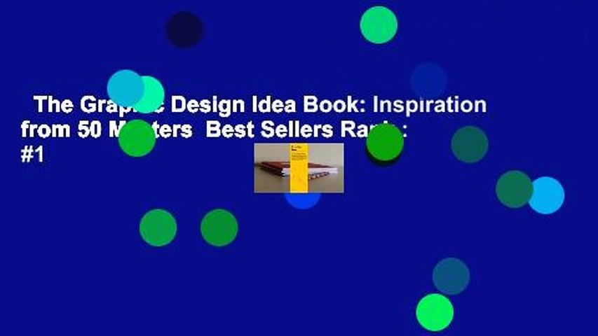 The Graphic Design Idea Book: Inspiration from 50 Masters  Best Sellers Rank : #1