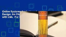 Online Systems Analysis and Design: An Object-Oriented Approach with UML  For Online