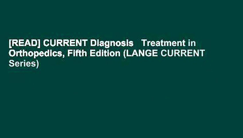[READ] CURRENT Diagnosis   Treatment in Orthopedics, Fifth Edition (LANGE CURRENT Series)