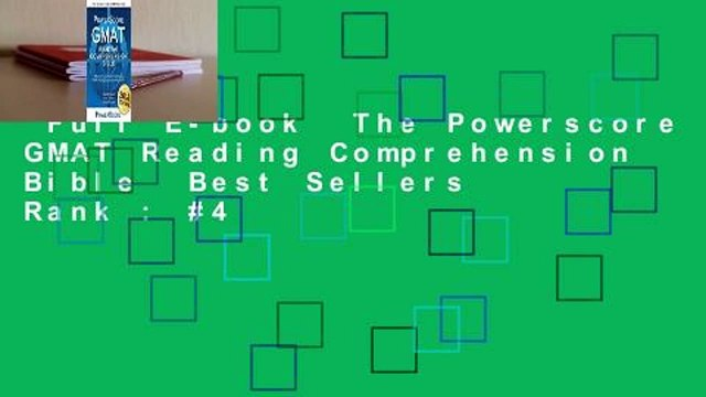 Full E-book  The Powerscore GMAT Reading Comprehension Bible  Best Sellers Rank : #4