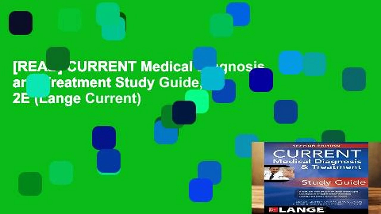 [READ] CURRENT Medical Diagnosis and Treatment Study Guide, 2E (Lange Current)