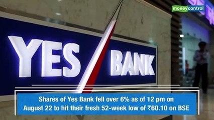 Yes Bank falls 6%, hits fresh 52-week low