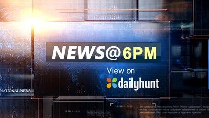 NEWS AT 6 PM, AUGUST 22nd