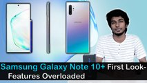 Samsung Galaxy Note 10 +  First Look - Features Overloaded