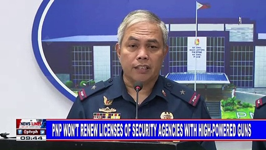 PNP won't renew licenses of security agencies with high-powered guns