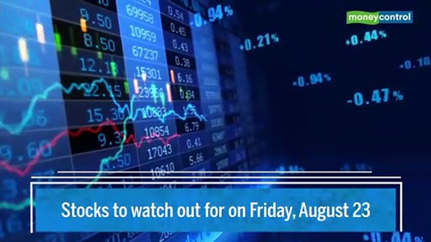 Trade Setup for Friday: 5 stocks to keep an eye on August 23