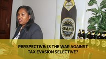Perspective: Is the war against tax evasion selective?