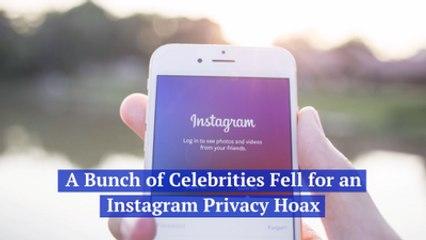 Celebrities Fall For An Instagram Hoax