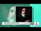 Muere Celso Piña, tras sufrir un infarto en Monterrey | Noticias con Francisco Zea