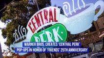 Warner Bros. Creates 'Central Perk' Pop-Ups in Honor of 'Friends' 25th Anniversary