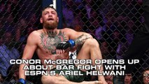 Conor McGregor Opens Up About Bar Altercation: 'I Was In The Wrong'