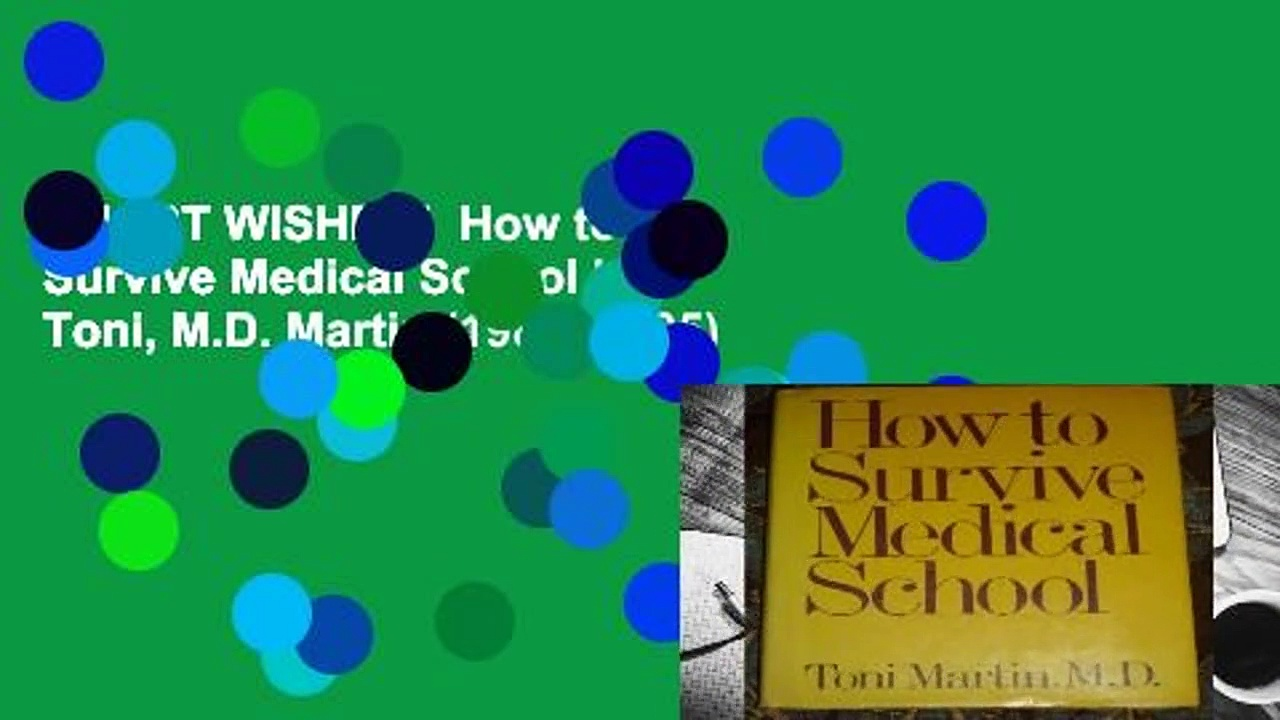 [MOST WISHED]  How to Survive Medical School by Toni, M.D. Martin (1983-09-05)