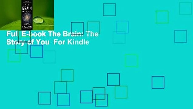 Full E-book The Brain: The Story of You  For Kindle