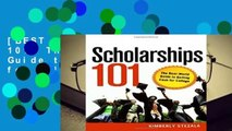 [BEST SELLING]  SCHOLARSHIPS 101: The Real-world Guide to Getting Cash for College