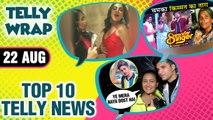 Nach Baliye 9 EVICTION, Shraddha Arya SHOWER Dance, Reem Shaikh Hollywood PROJECT | Top 10 News