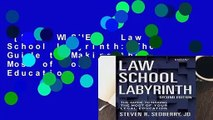 [MOST WISHED]  Law School Labyrinth: The Guide to Making the Most of Your Legal Education