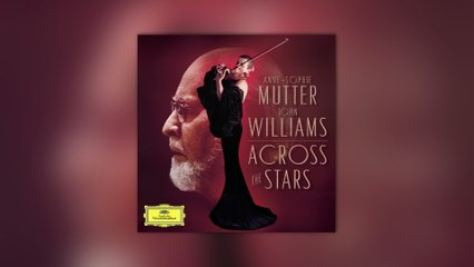 Anne-Sophie Mutter - Across The Stars (Love Theme)