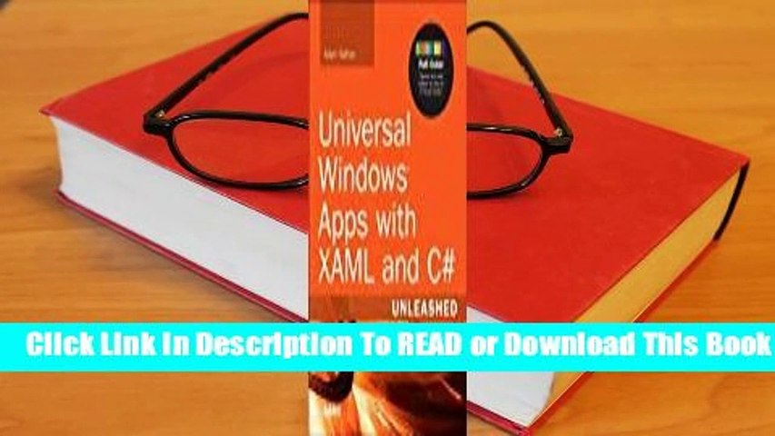 [Read] Universal Windows Apps with Xaml and C# Unleashed  For Online