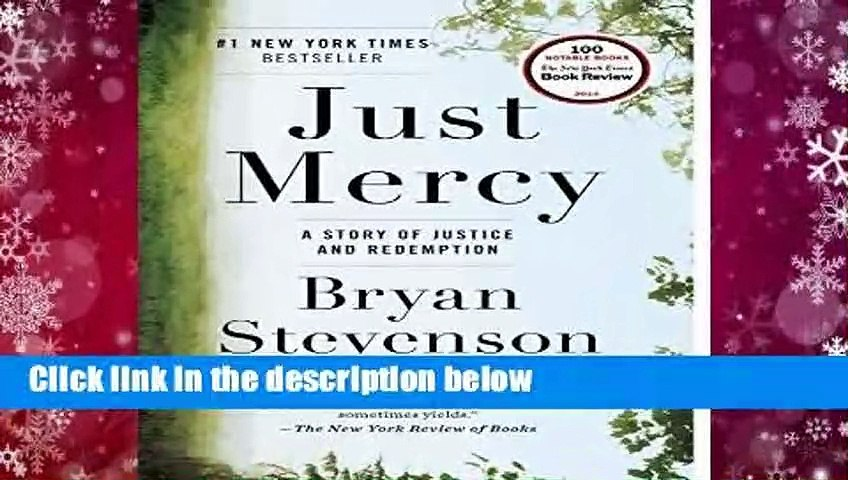 Full version  Just Mercy: A Story of Justice and Redemption  For Kindle