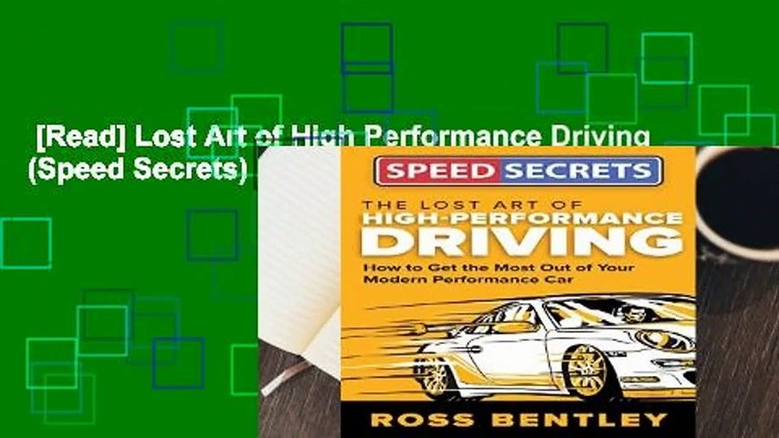[Read] Lost Art of High Performance Driving (Speed Secrets)  For Kindle